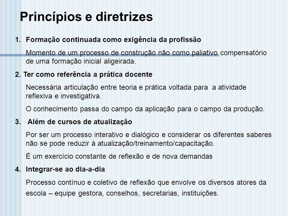 Princípios e diretrizes