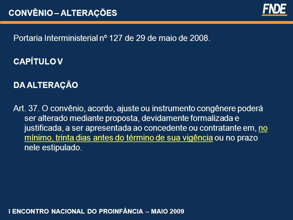 Portaria Interministerial nº 127 de 29 de maio de 2008. CAPÍTULO V