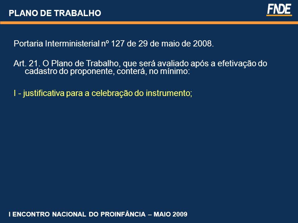 Portaria Interministerial nº 127 de 29 de maio de 2008.
