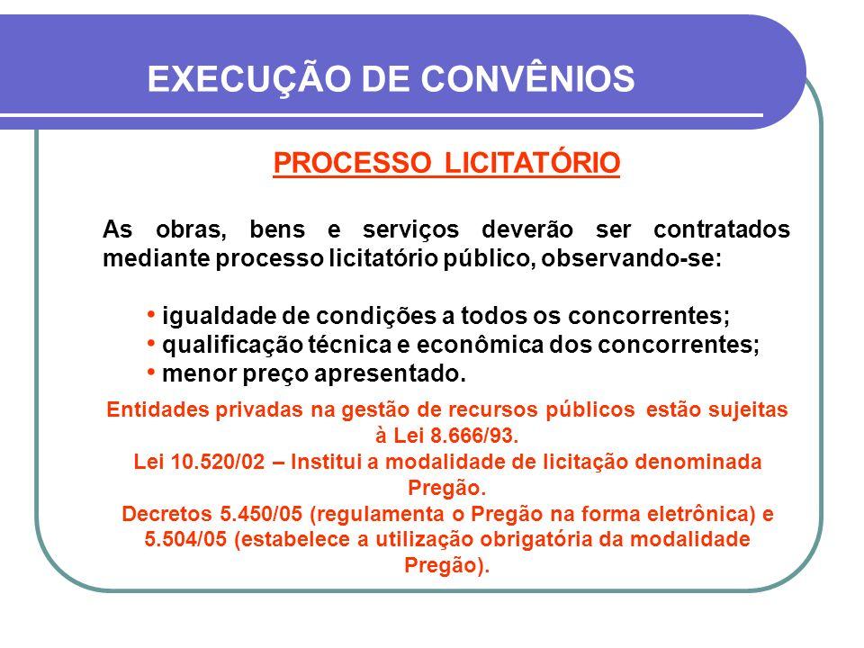 Lei 10.520/02 – Institui a modalidade de licitação denominada Pregão.