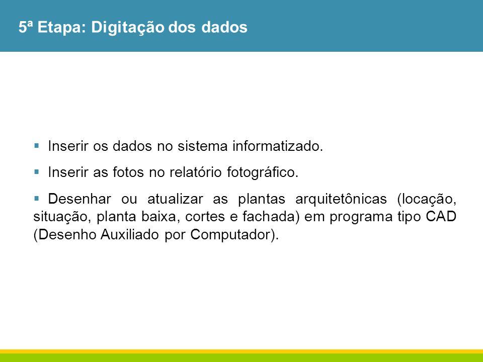 5ª Etapa: Digitação dos dados