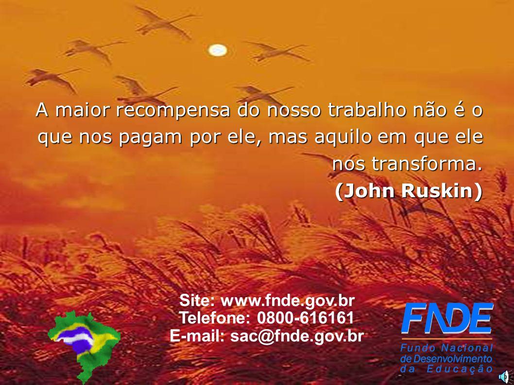 E-mail: sac@fnde.gov.br