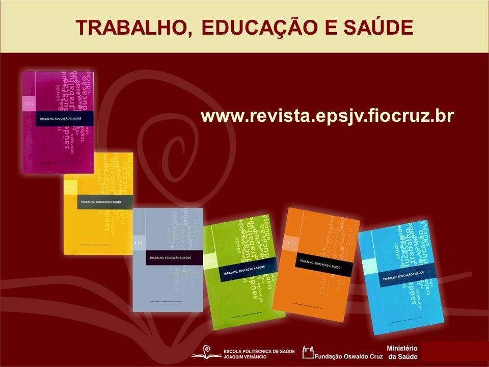 TRABALHO, EDUCAÇÃO E SAÚDE