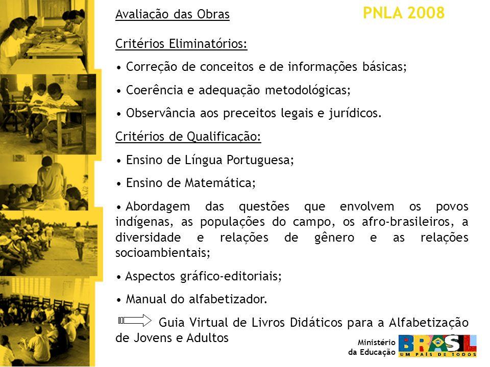 Avaliação das Obras PNLA 2008