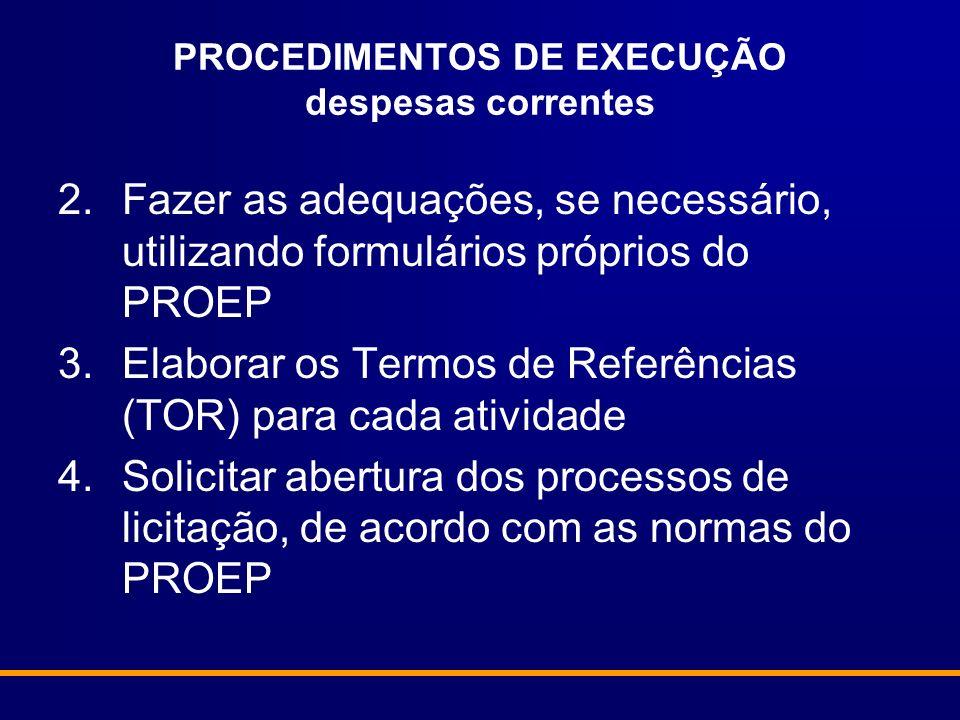 PROCEDIMENTOS DE EXECUÇÃO despesas correntes