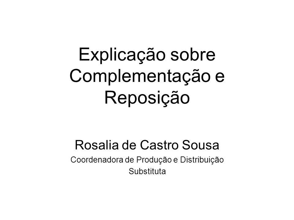 Explicação sobre Complementação e Reposição