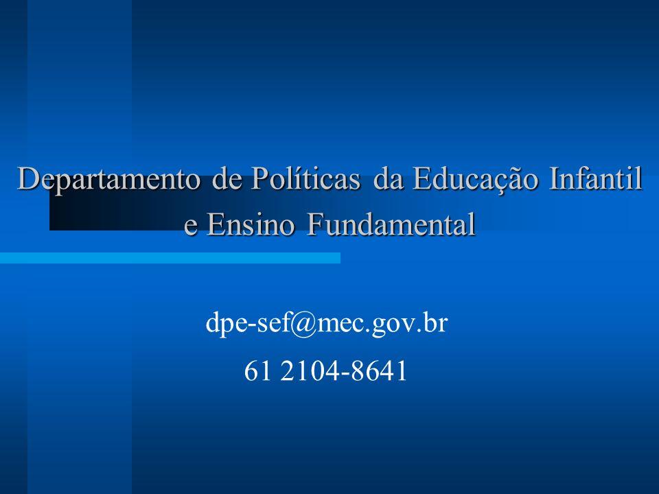 Departamento de Políticas da Educação Infantil e Ensino Fundamental