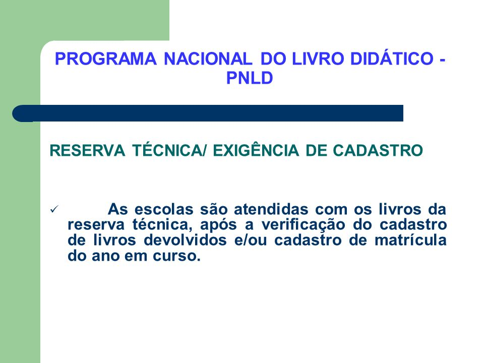 PROGRAMA NACIONAL DO LIVRO DIDÁTICO - PNLD