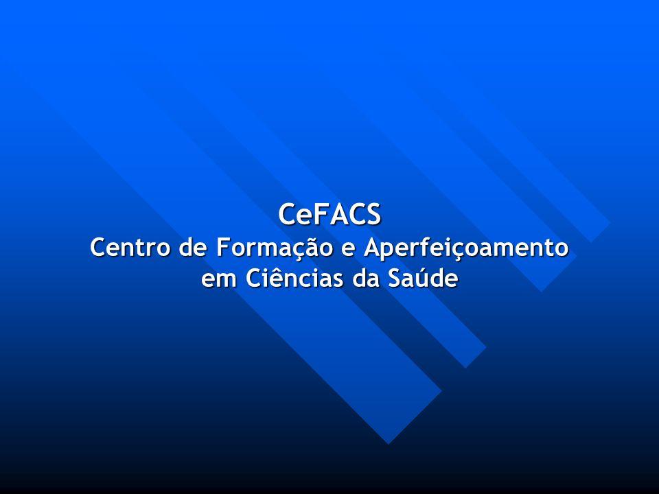 CeFACS Centro de Formação e Aperfeiçoamento em Ciências da Saúde