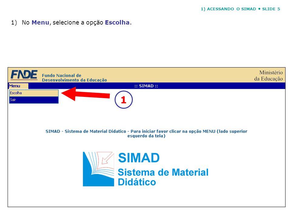 1) ACESSANDO O SIMAD • SLIDE 5