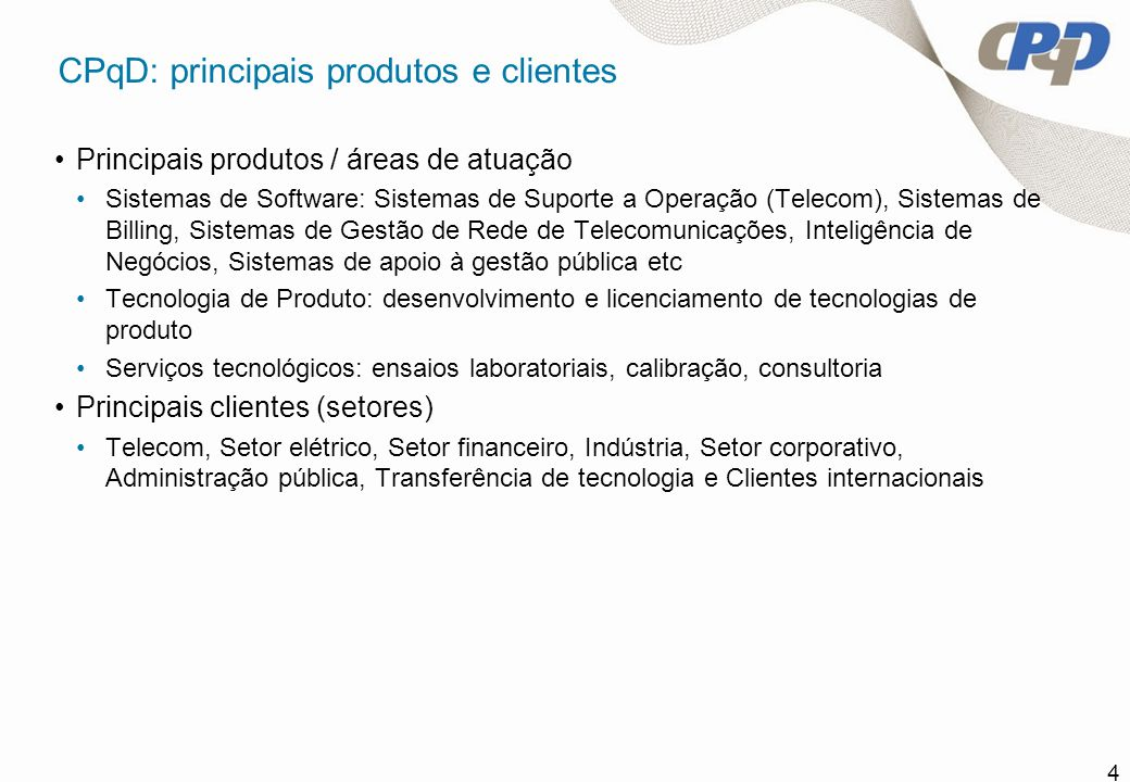CPqD: principais produtos e clientes