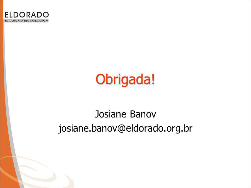 Josiane Banov josiane.banov@eldorado.org.br