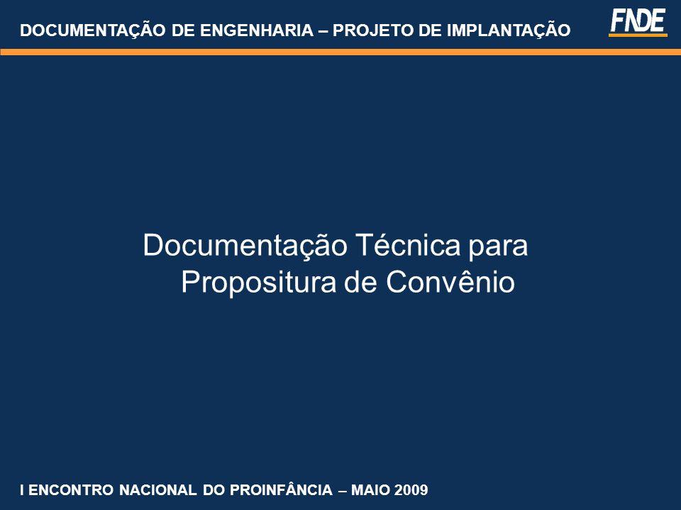 Documentação Técnica para Propositura de Convênio