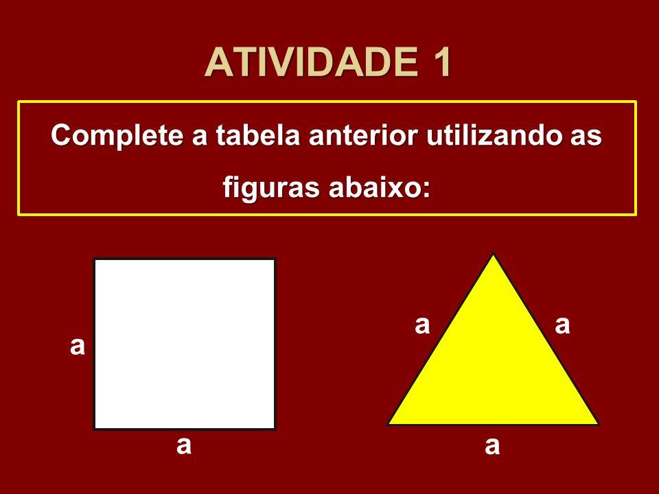 Complete a tabela anterior utilizando as figuras abaixo: