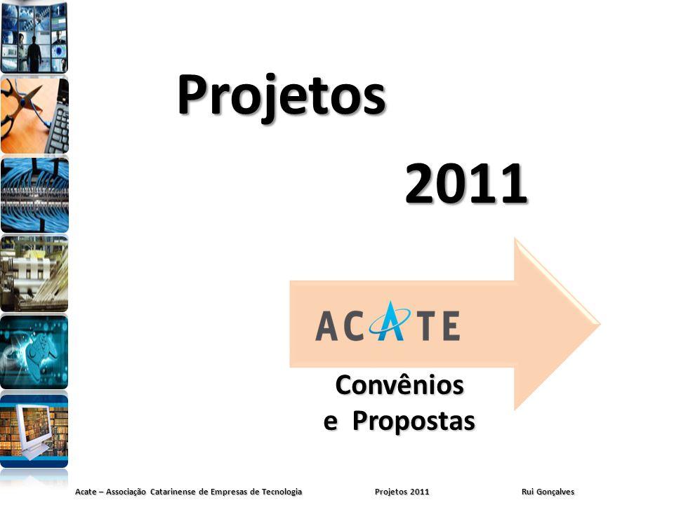Projetos 2011 Convênios e Propostas
