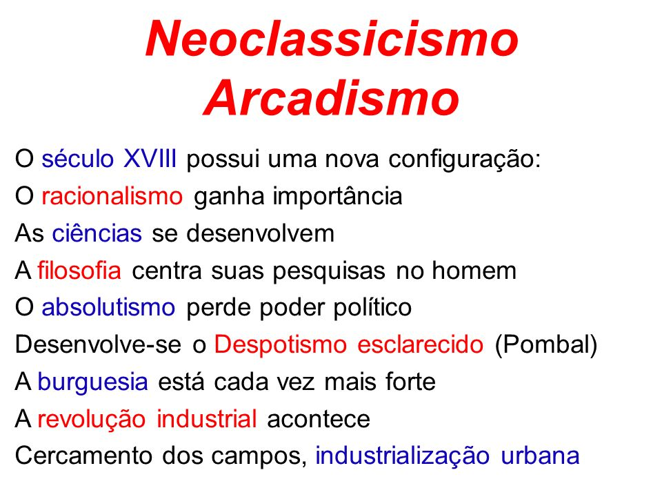Neoclassicismo Arcadismo