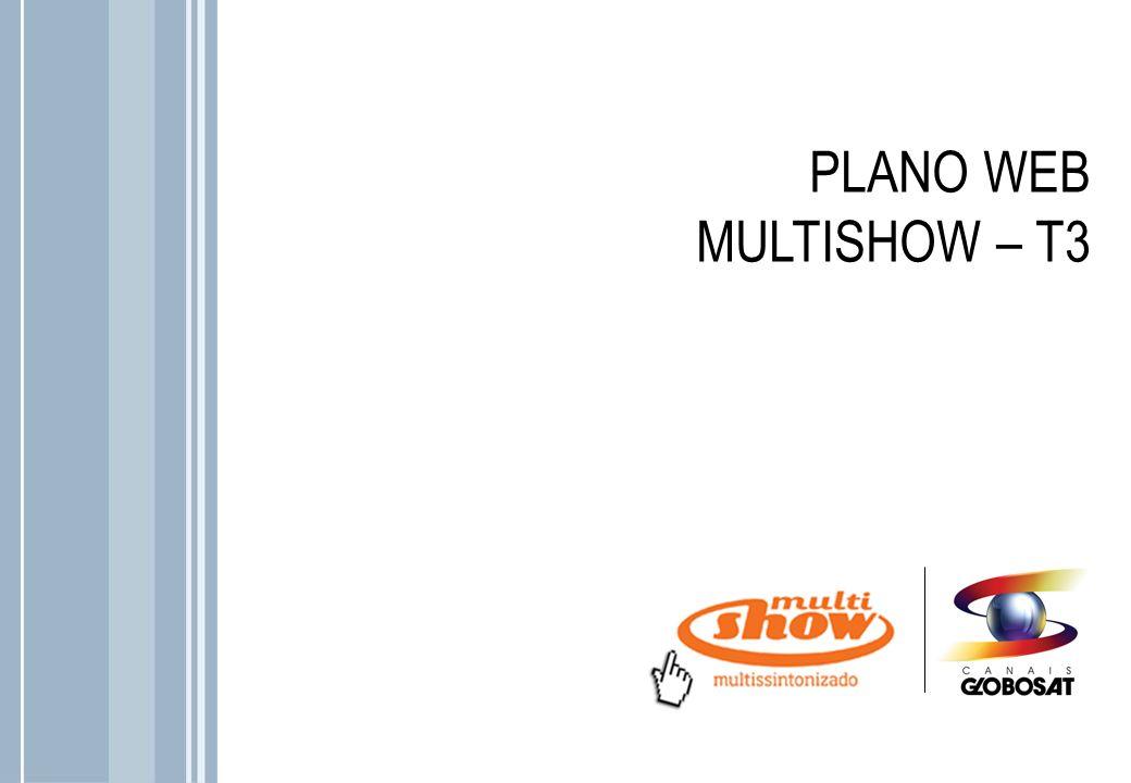 PLANO WEB MULTISHOW – T3