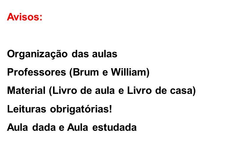 Professores (Brum e William) Material (Livro de aula e Livro de casa)
