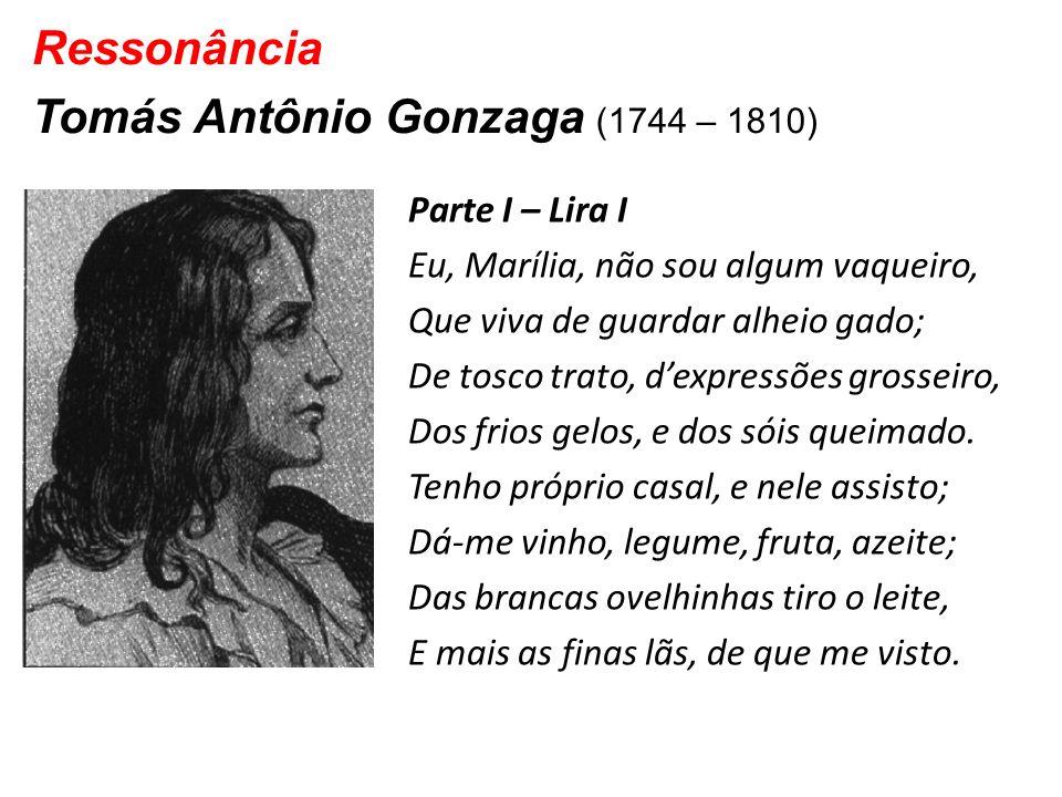 Ressonância Tomás Antônio Gonzaga (1744 – 1810)