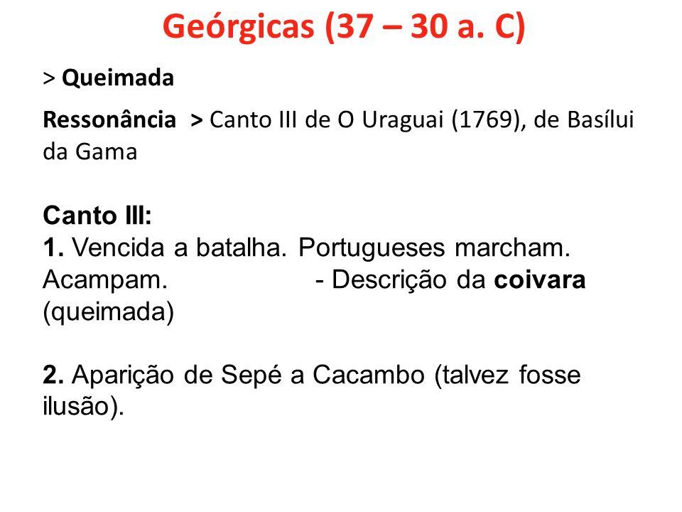 Geórgicas (37 – 30 a. C) > Queimada