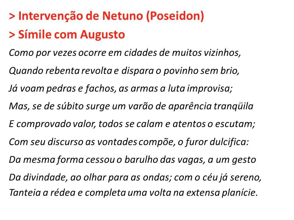 > Intervenção de Netuno (Poseidon) > Símile com Augusto