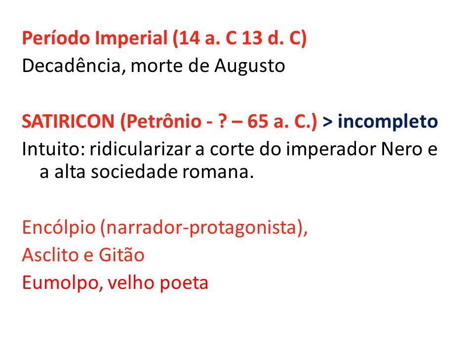 Período Imperial (14 a. C 13 d. C)