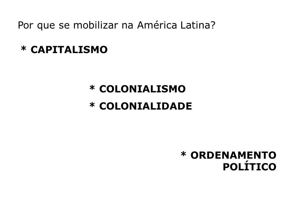 Por que se mobilizar na América Latina