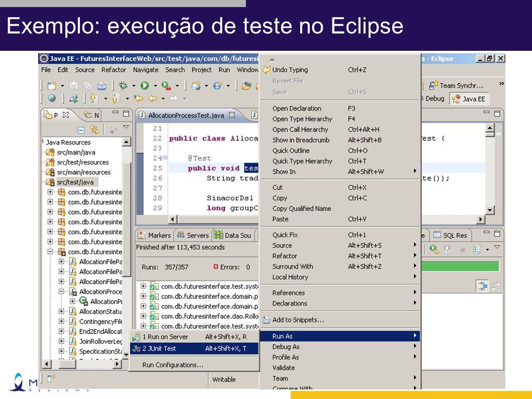Exemplo: execução de teste no Eclipse