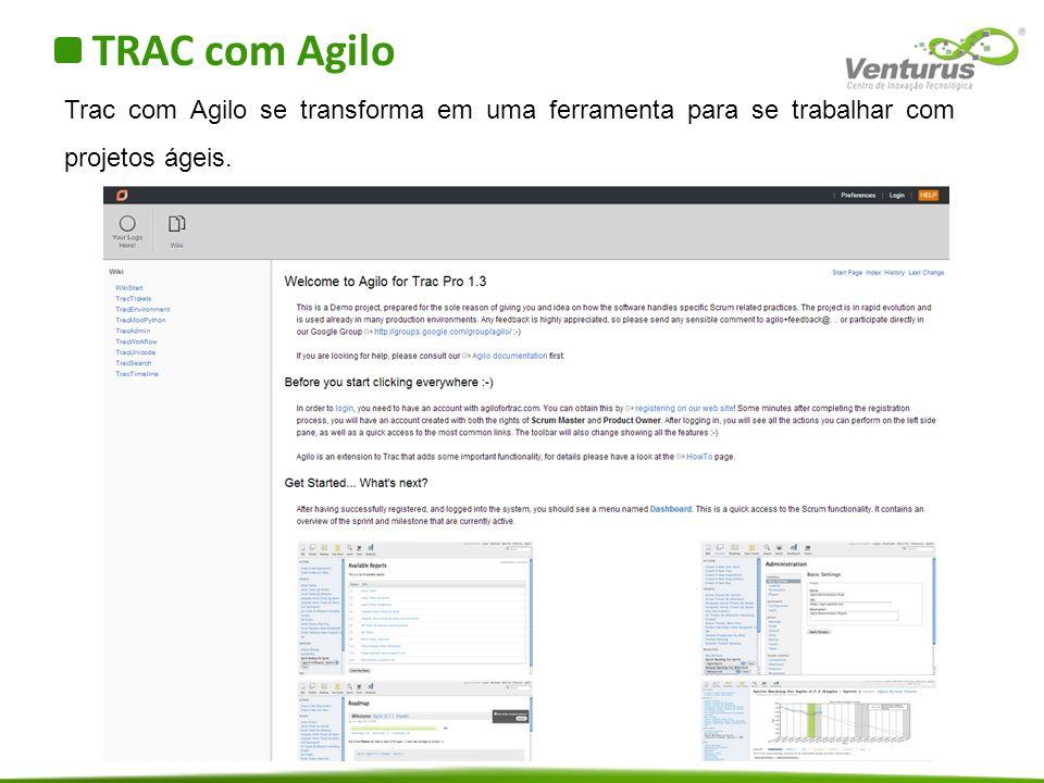 TRAC com Agilo Trac com Agilo se transforma em uma ferramenta para se trabalhar com projetos ágeis.