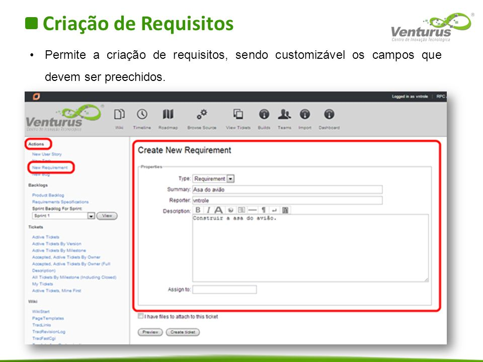 Criação de Requisitos Permite a criação de requisitos, sendo customizável os campos que devem ser preechidos.