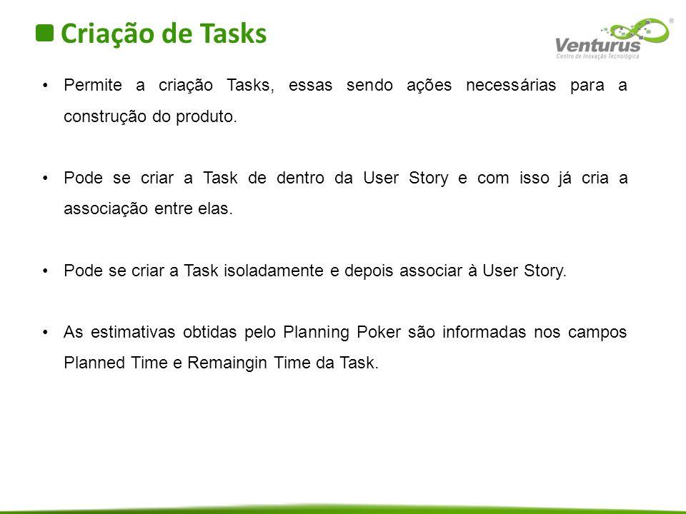 Criação de Tasks Permite a criação Tasks, essas sendo ações necessárias para a construção do produto.