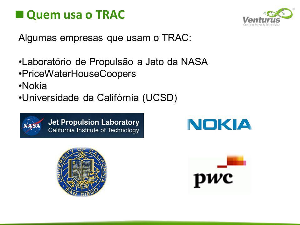 Quem usa o TRAC Algumas empresas que usam o TRAC: