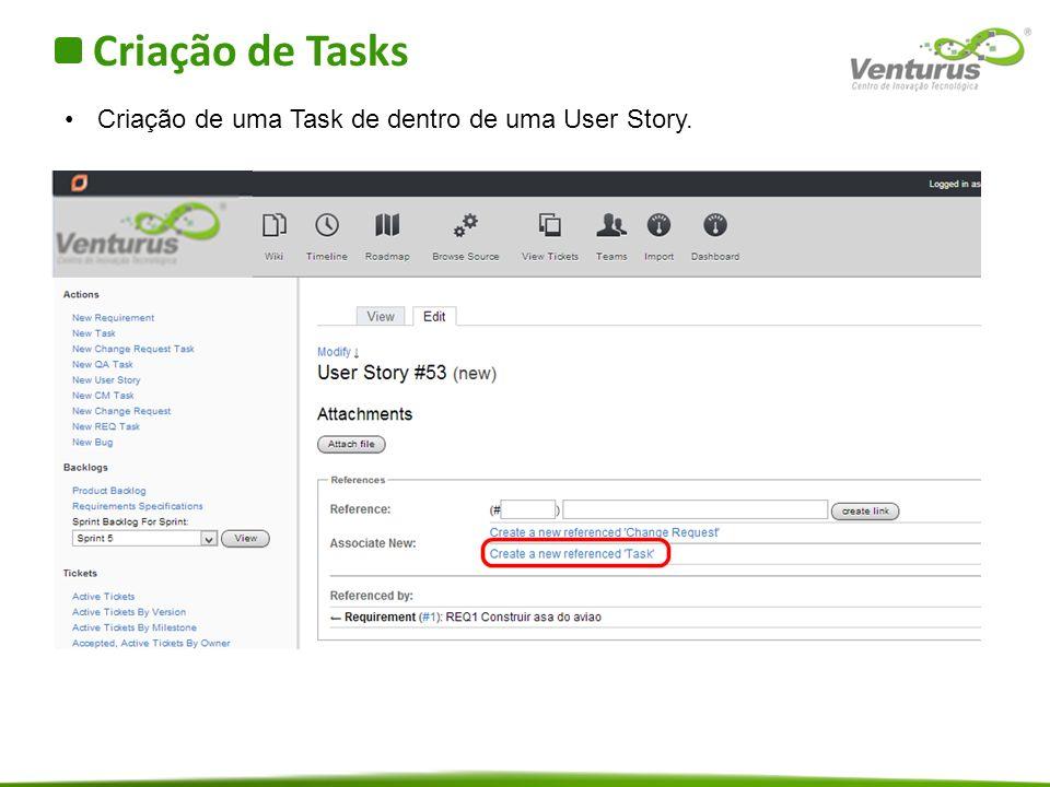 Criação de Tasks Criação de uma Task de dentro de uma User Story.
