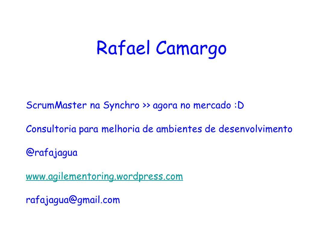 Rafael Camargo ScrumMaster na Synchro >> agora no mercado :D