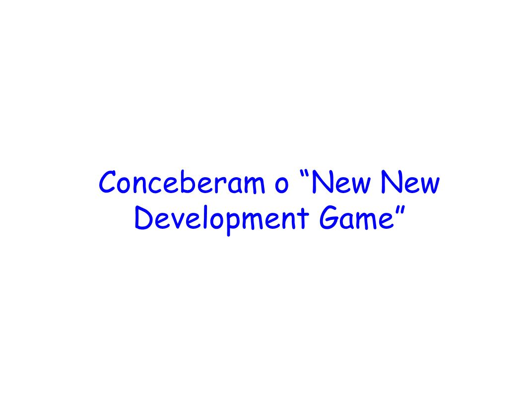 Conceberam o New New Development Game