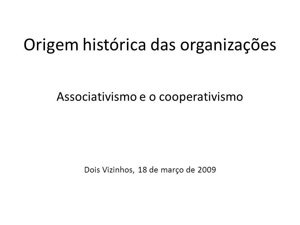 Origem histórica das organizações