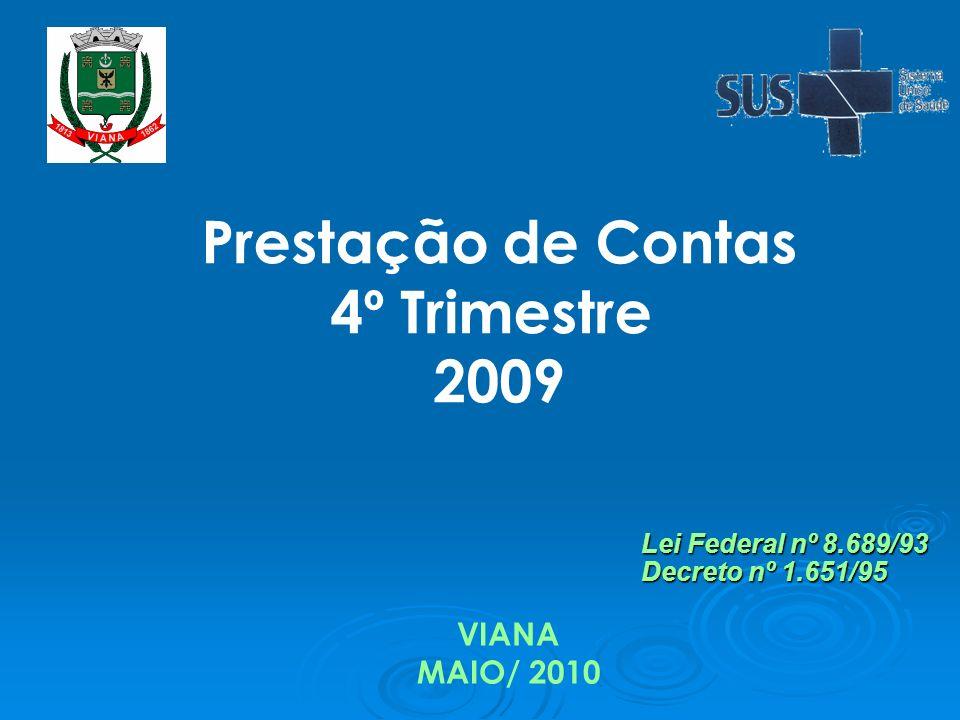 Prestação de Contas 4º Trimestre 2009