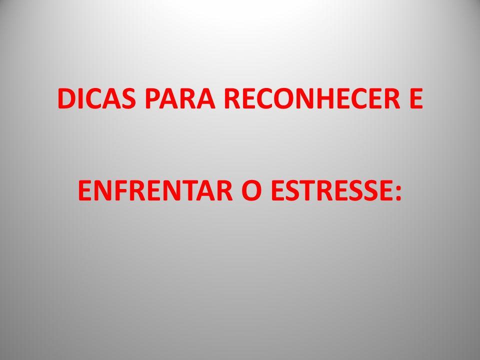DICAS PARA RECONHECER E