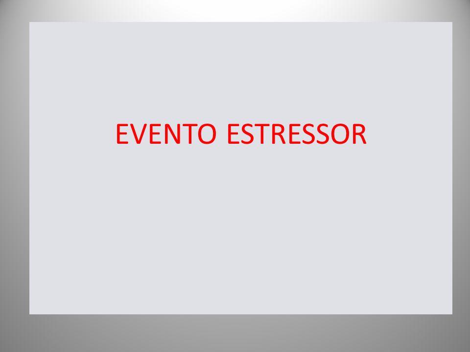 EVENTO ESTRESSOR