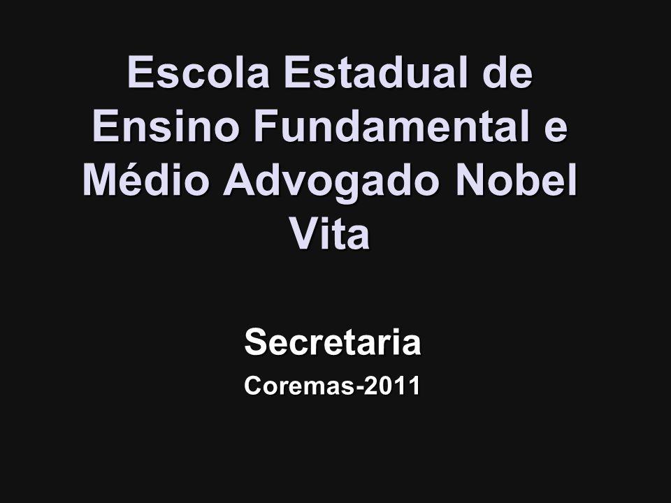 Escola Estadual de Ensino Fundamental e Médio Advogado Nobel Vita