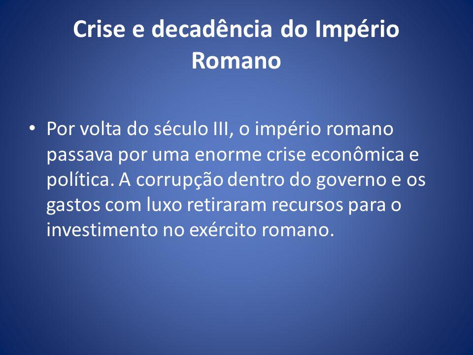 Crise e decadência do Império Romano
