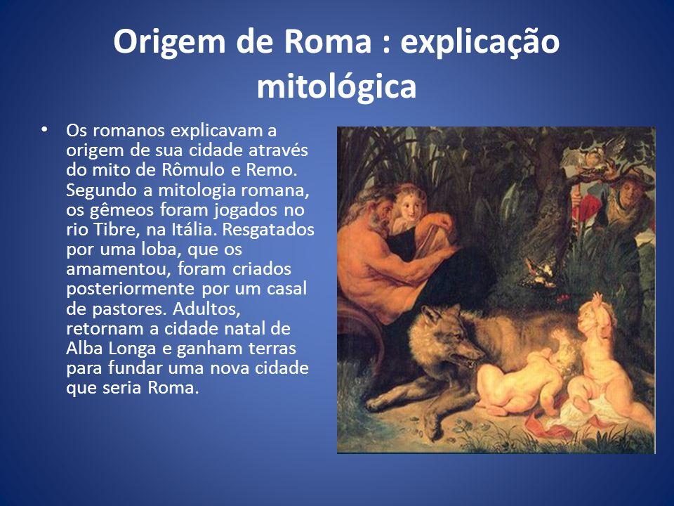 Origem de Roma : explicação mitológica