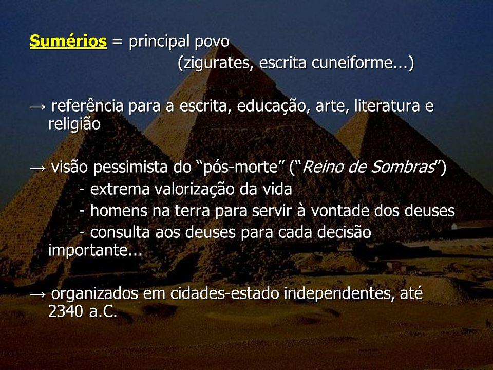 Sumérios = principal povo