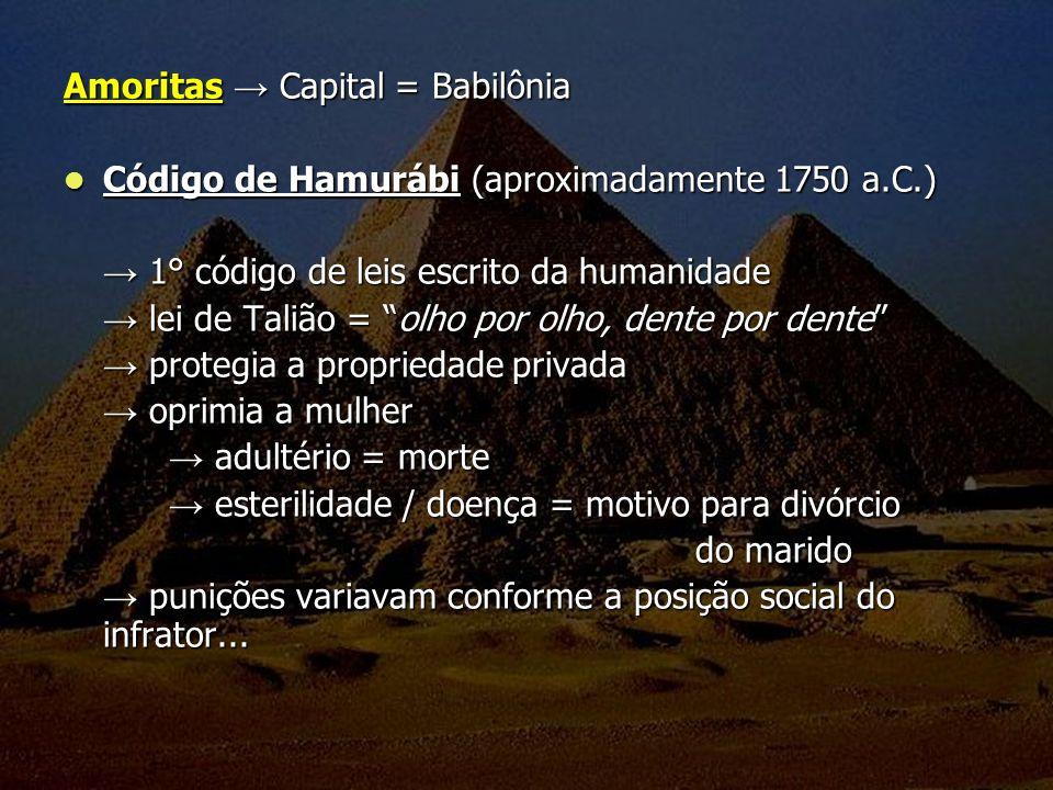 Amoritas → Capital = Babilônia