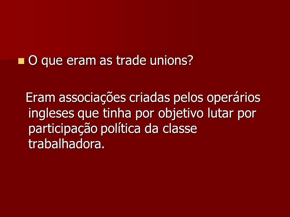 O que eram as trade unions