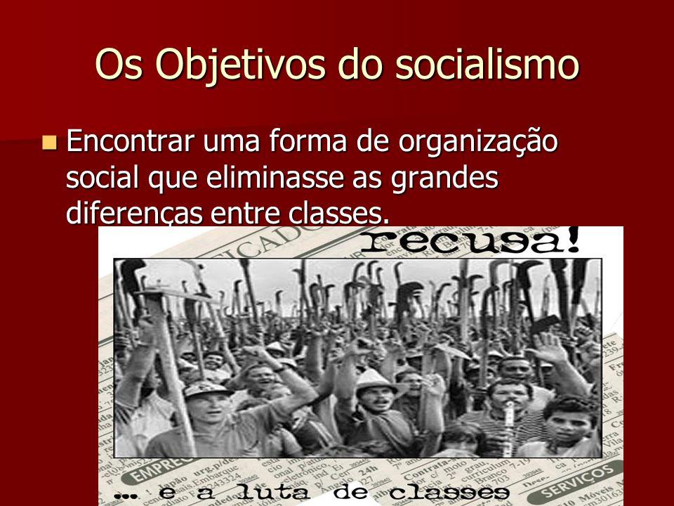 Os Objetivos do socialismo
