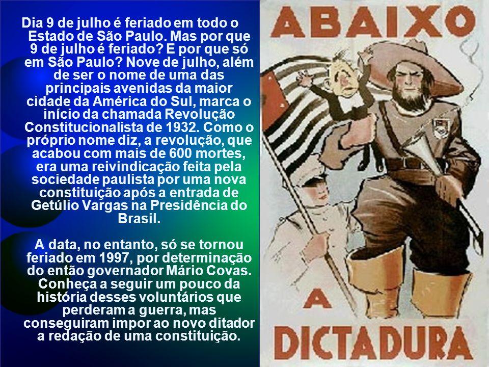Dia 9 de julho é feriado em todo o Estado de São Paulo