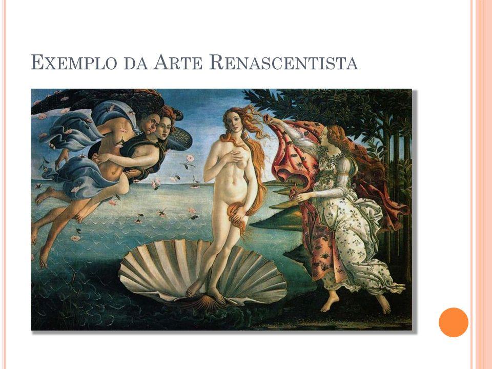 Exemplo da Arte Renascentista