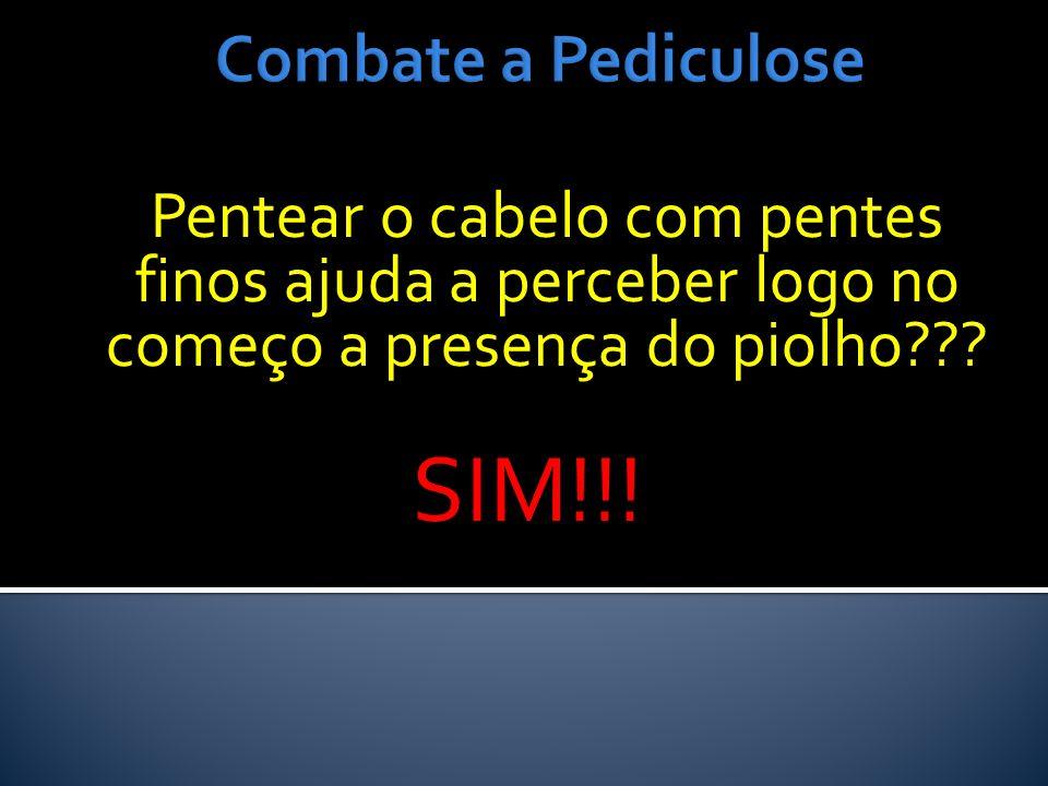 SIM!!! Combate a Pediculose