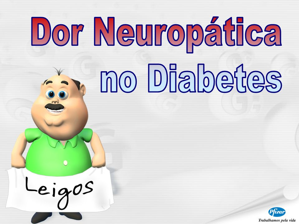 Dor Neuropática no Diabetes